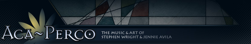 Aca~Perco - The Music & Art of Stephen Wright & Jennie Avila